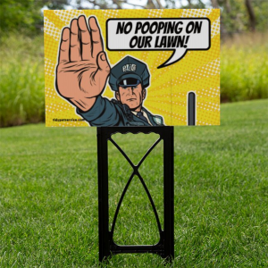 Comic Police No Poop Yard Sign