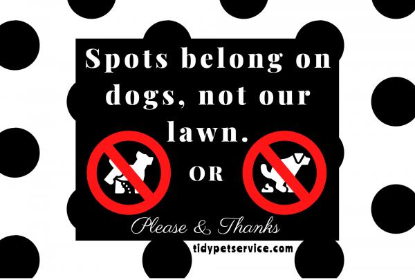 Dog Spots No Dog Poop Yard Sign