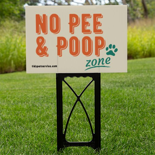 No Pee or Poop Zone Yard Sign