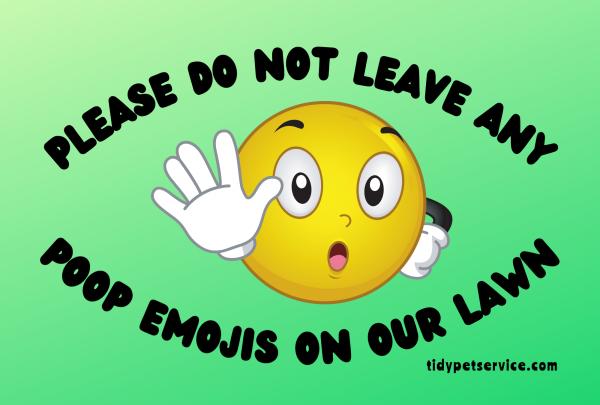 No Emoji Dog Poop Yard Sign