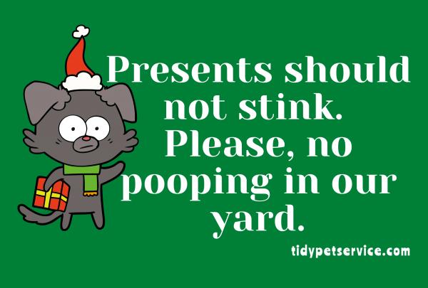 Presents Should Not Stink No Dog Poop Yard Sign