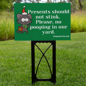 Presents Should Not Stink No Dog Poop Yard Sign