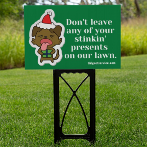 Stinkin' Presents No Dog Poop Yard Sign