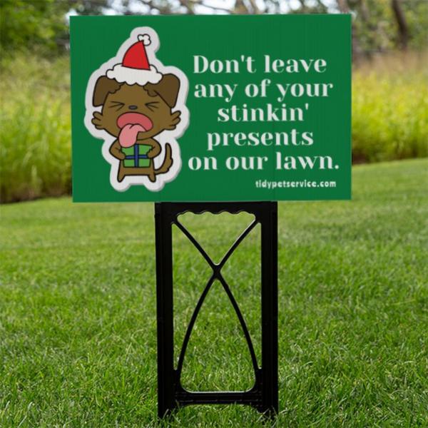 Stinkin' Presents No Dog Poop Yard Sign